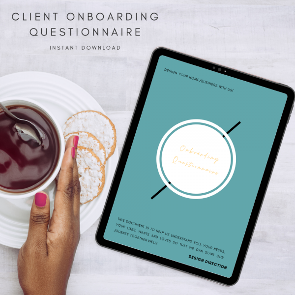 The Interior Designers Club Client Onboarding Questionnaire shown on an ipad screen next to a feminine hand holding a cup and saucer full of black tea