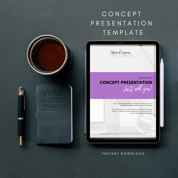 The Interior Designers Club Concept Presentation Template shown on an Ipad screen next to a mug of coffee, notebook and pen