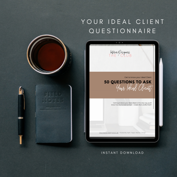 Aarti Popat's The Interior Designers ClubYour Ideal Client Questionnaire viewed on an ipad screen resting on a dark gray desktop mock up