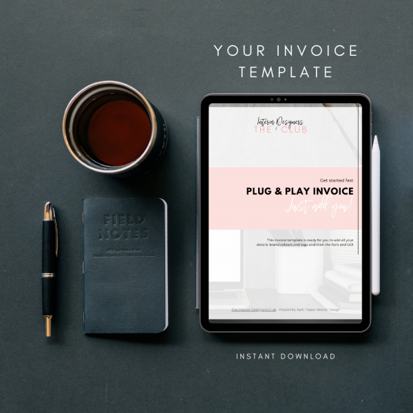 The Interior Designers Club Invoice Template displayed on an ipad screen on an organised desktop next to notebook, pen and coffee